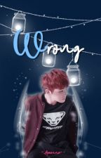 Wrong [Jicheol] by Araenna