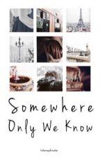 Somewhere Only We Know ♛ Anastasia by katherinepulitzumber
