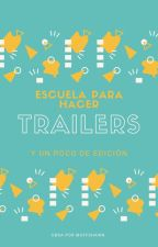 Escuela para hacer Trailers   by muffshawn