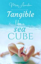 Tangible Like a Sea Cube [#JustWriteIt] by Marilyn_Armiston