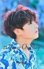 21 Days or Stay || JJK COMPLETED by Maek_mii_akyzie