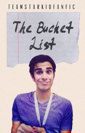 The Bucket List by teamstarkidfanfic