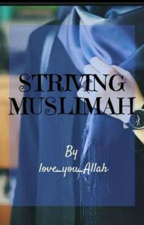 Striving Muslimah😘 by fnmdss