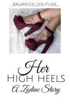 Her High Heels ||zodiac lemon by Nemesissie