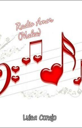 Radio Amor (Malec) by LuisaConejo