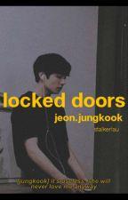 locked doors|bts|j.jeongguk by myochel