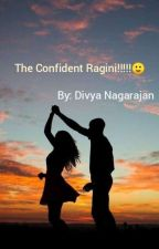 The confident ragini by dikrish