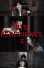 BTS REACCIONES 2 by kathia198