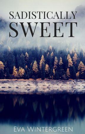 Sadistically Sweet by NightSky018
