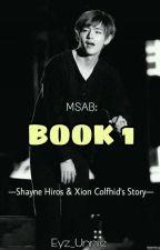 My Sex Addict Boyfriend (Book 1) by Eyz_unnie