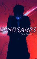 Dinosaurs by CinnamxnDonut
