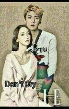 Don't Cry  by yoonhunrang