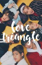 love triangle ; bts ✔️ by juggay