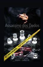 Assassino dos Dedos - Filhos da Ira - Vol 1 - (COMPLETO) by SantoSerafim