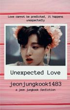 Unexpected Love { JJK } by jeonjungkook1483