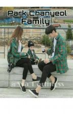 Park Chanyeol Family. by Sya_Darlingss