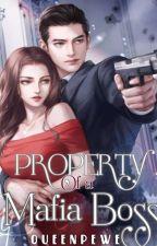 Property Of A Mafia Boss by QueenPewe
