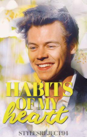 habits of my heart // h.s. by stylesreject94