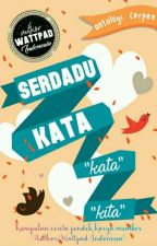 Antologi Cerpen: Serdadu Kata by AuthorWattpIndo