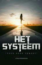 Het Systeem by LunaLovegoooood
