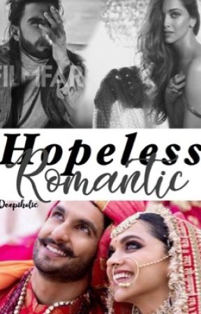 Hopeless Romantic      by deepiholic