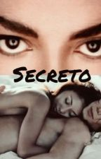 Secreto (Adaptada) by Jackson0411