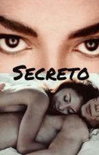 Secreto (Adaptada) by Jackson0411