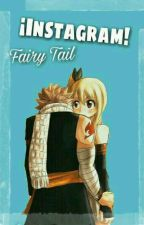 ¡Instagram! - Fairy Tail by AnonimusForever88