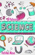 OMG!! It's SCIENCE by FatimaZahra264