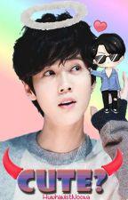 Cute? (HanHun) by rookie_raytir