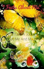 ~Facts About Me~ by JenniferMGallon