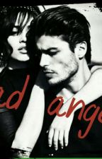Bad Angel:attraction by ornelladelor