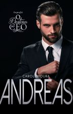 "ANDREAS - Spin-Off de ""O destino do CEO"" by CarolMoura"