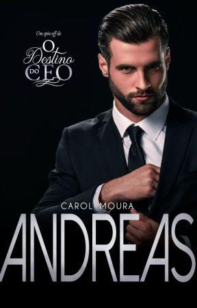 """ANDREAS - Spin-Off de """"O destino do CEO"""" by CarolMoura"""