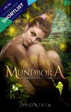 Mundbora - L'ombra degli antichi by Dyonisia