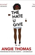 THE HATE U GIVE by distantgirl11
