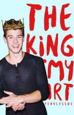 King Of My Heart {Shawn Mendes Fan Fiction}* by Fearless05