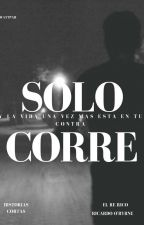 Solo Corre by obyrne_vlog