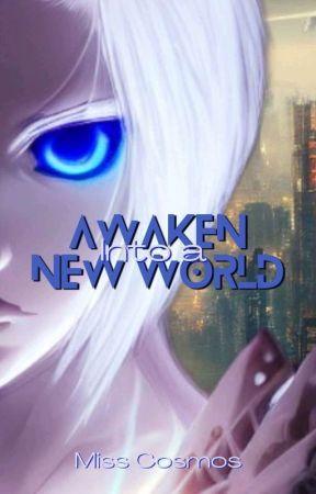 Awaken Into A New World by CJPlots
