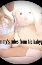 Mommy's rule from his babygirl by KarinaSantos308119