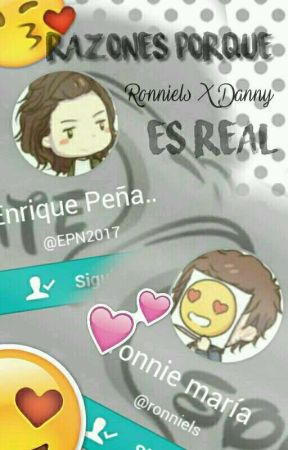 Razones porque Ronniels x Danny es real by mimipapitaxd