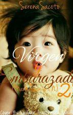 Virgen y Embarazada 2 [mark y tu] by SerenaSacoto