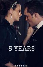 5 years - Gossip Girl  by talitM