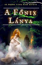 A Főnix lánya by S-A-A-Brook