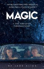 Magic // Narry ❄︎ A One Direction Christmas Story ❄︎ by JadeAlice_