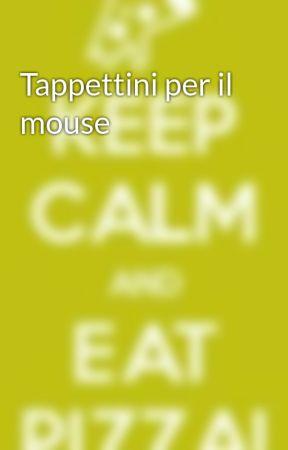 Tappettini per il mouse by pizzallas