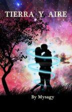 Saga Elementos II: Tierra y Aire by Mysagy