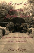 Recueil de poèmes by Misty1024