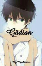 Gädian ★SLOW UPDATES★ by Masktaken