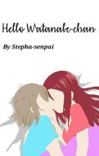 Hello Watanabe-chan (YouxRiko, Love Live! Sunshine Fanfic) by Stepha-senpai
